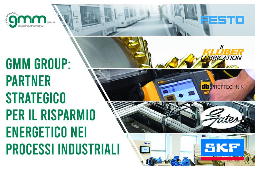 Gmm Group Partner Strategico Per Il Risparmio Energetico Nei Processi Industriali